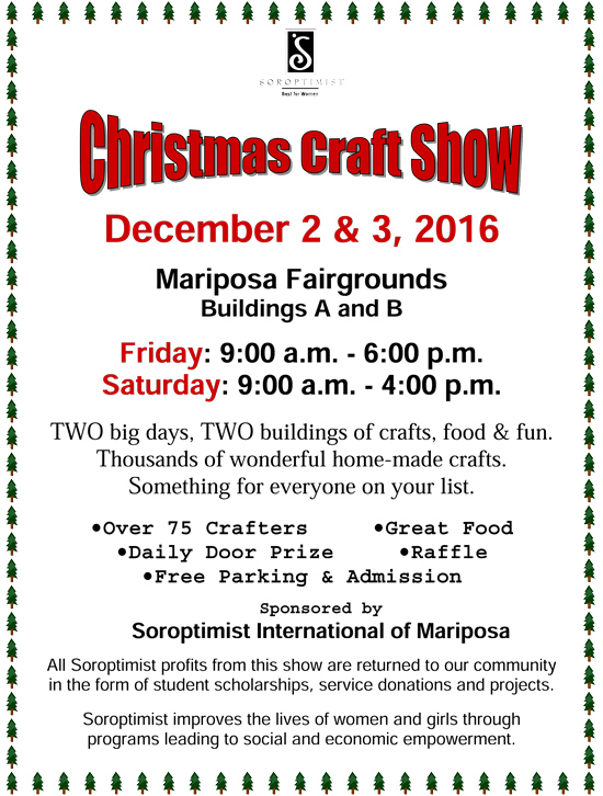 Mariposa soroptimist to host annual christmas craft show for Best sellers at craft fairs 2016