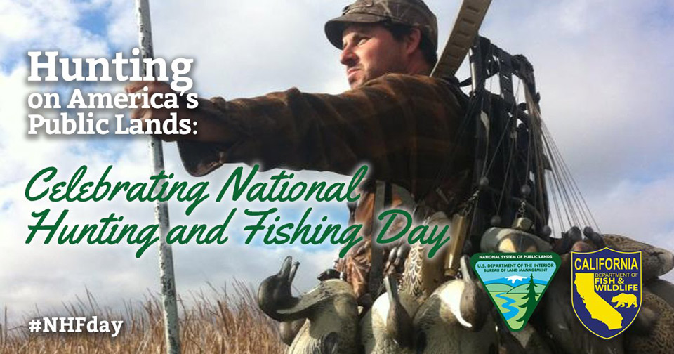 Celebrate national hunting and fishing day by getting for Hunting and fishing times