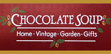 'Click' For More Info: 'Chocolate Soup', Fine Home Accessories and Gifts, Located In Mariposa, California