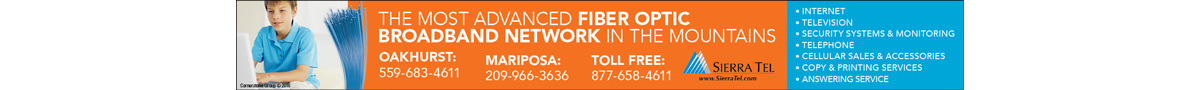 Sierra Tel… the Most Advanced Fiber Optic Broadband Network in the Mountains