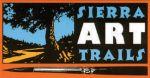 Sierra Art Trails Deadline Extended to May 8, 2015