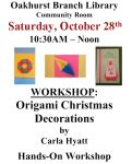Oakhurst & North Fork Libraries Host Origami Christmas Decoration Workshop on October 28, 2017