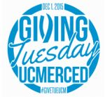 UC Merced Campus to Participate in #GivingTuesday on December 1, 2015 - A Global Day Dedicated to Giving Back