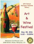Enjoy the Mariposa Yosemite Rotary Club's 12th Annual Art & Wine Festival on May 28, 2016