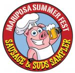 "Mariposa Friends of the Fairgrounds to Host 5th Annual ""Sausage & Suds Sampler"" on June 25, 2016"