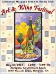 Enjoy the 13th Annual Mariposa Yosemite Rotary Club's Art & Wine Festival on May 27, 2017