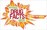 National Drug Facts Week 2015 Brings Together Teens and Scientific Experts to Shatter Persistent Myths About Drug Use