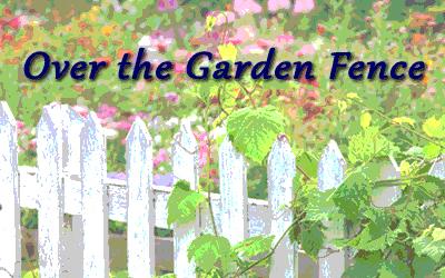 Over the Garden Fence