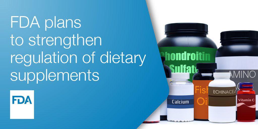 FDA Plans to Strengthen Regulation of Dietary Supplements